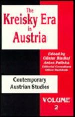 The Kreisky Era in Austria - Günter Bischof