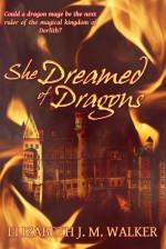 She Dreamed of Dragons - Elizabeth J.M. Walker