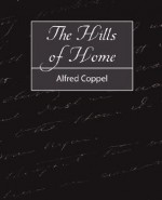 The Hills of Home - Alfred Coppel