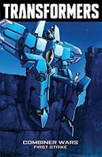 Transformers: Robots In Disguise (2011-2016) Vol. 7 - John Barber, Sarah Stone, Livio Ramondelli, Andrew Griffith, Casey Coller