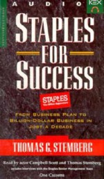 Staples for Success Audiobook: From Business Plan to Billion-Dollar Business in Just a Decade - Thomas G. Stemberg, David D. Busch