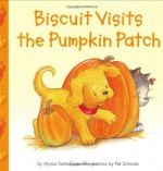 Biscuit Visits the Pumpkin Patch - Alyssa Satin Capucilli, Pat Schories