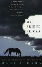 My Friend Flicka - Mary O'Hara, Dave Blossom