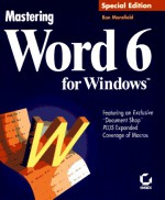 Mastering Word 6 for Windows - Ron Mansfield