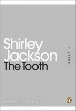 The Tooth (Penguin Mini Modern Classics) - Shirley Jackson