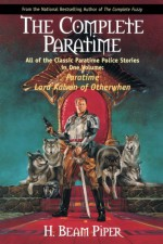 The Complete Paratime - H. Beam Piper