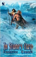 In Stone's Clasp - Christie Golden