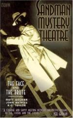 Sandman Mystery Theatre, Vol. 2: The Face and the Brute - Matt Wagner, John Watkiss, R.G. Taylor
