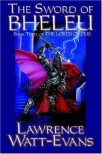 The Sword of Bheleu - Lawrence Watt-Evans