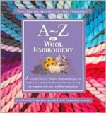 A/Z of Wool Embroidery - R. Quilters, Sue Gardner