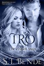 Tro (Elsker Saga Book 3) - S.T. Bende