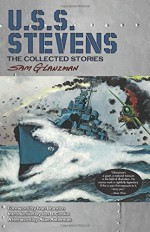 U.S.S. Stevens: The Collected Stories (Dover Graphic Novels) - Sam Glanzman, Jon B Cooke, Allan Asherman, Ivan Brandon