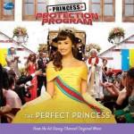 Princess Protection Program #2: The Perfect Princess - Kate Egan