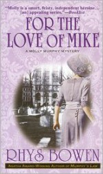 For the Love of Mike - Rhys Bowen