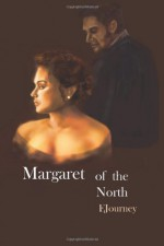 Margaret of the North - E. Journey