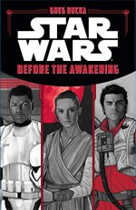 Star Wars The Force Awakens: Before the Awakening - Greg Rucka, Phil Noto