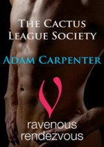 The Cactus League Society - Adam Carpenter