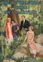 Three on a Vacation - Laura Lee Hope, Thelma Gooch