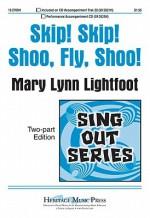 Skip! Skip! Shoo, Fly, Shoo! - Mary Lynn Lightfoot