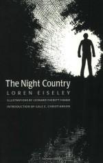 The Night Country - Loren Eiseley, Leonard Everett Fisher, Gale E. Christianson