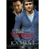Bad Company - K.A. Mitchell