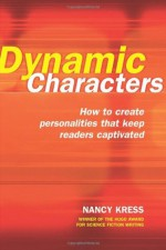 Dynamic Characters - Nancy Kress