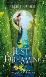 Just Dreaming - Kerstin Gier