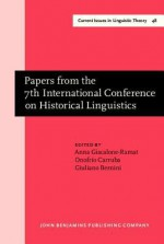 Papers from the 7th International Conference on Historical Linguistics - Anna Giacalone Ramat