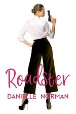 Roadster - Danielle Norman