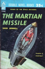 The Martian Missile - Donald A. Wollheim, David Grinnell