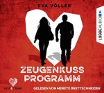 Kiss & Crime 1 - Zeugenkussprogramm - Eva Völler, Andy Matern, Merete Brettschneider