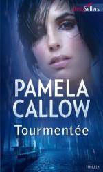 Tourmentée:T1 - Les enquêtes de Kate Lange (Best-Sellers) (French Edition) - Pamela Callow