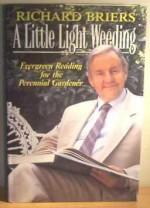 A Little Light Weeding - Richard Briers