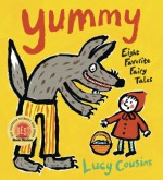 Yummy: Eight Favorite Fairy Tales - Lucy Cousins