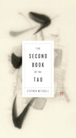 The Second Book of the Tao - Stephen Mitchell