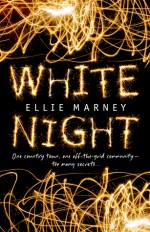 White Night - Ellie Marney