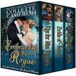 Embraced by a Rogue: A Trilogy of Second Chance Romances - Collette Cameron