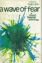 A Wave of Fear: A Classic Horror Anthology - Hugh Lamb