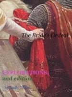 Explorations: The Bride's Ordeal (Explorations, second edition) - Emily Tilton