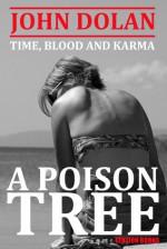 A Poison Tree - John Dolan