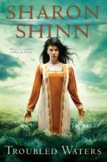 Troubled Waters - Sharon Shinn