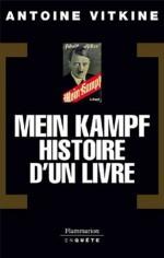 Mein Kampf, histoire d'un livre (COLLECTION EN QUETE) (French Edition) - Antoine Vitkine