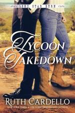 Tycoon Takedown - Ruth Cardello