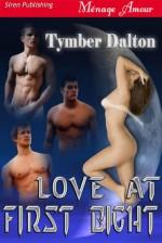 Love at First Bight - Tymber Dalton