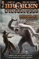 Five Broken Winchesters: Volume One - Brian Panowich, Ryan Sayles, Chuck Regan