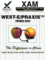 West-E/Praxis II Physics 0265 - Sharon Wynne