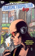 Transmetropolitan, Vol. 8: Dirge - Warren Ellis, Rodney Ramos, Darick Robertson