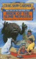 Bride of the Slime Monster - Craig Shaw Gardner