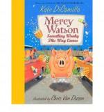 Something Wonky This Way Comes - Kate DiCamillo, Chris Van Dusen