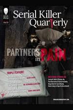 "Serial Killer Quarterly Vol.1 No.2 ""Partners in Pain"" - Cathy Scott, Katherine Ramsland, Carol Anne Davis, Kim Cresswell, Robert J Hoshowsky, Curtis Yateman, Aaron Elliott, Anthony Servante, William Cook, Lee Mellor"